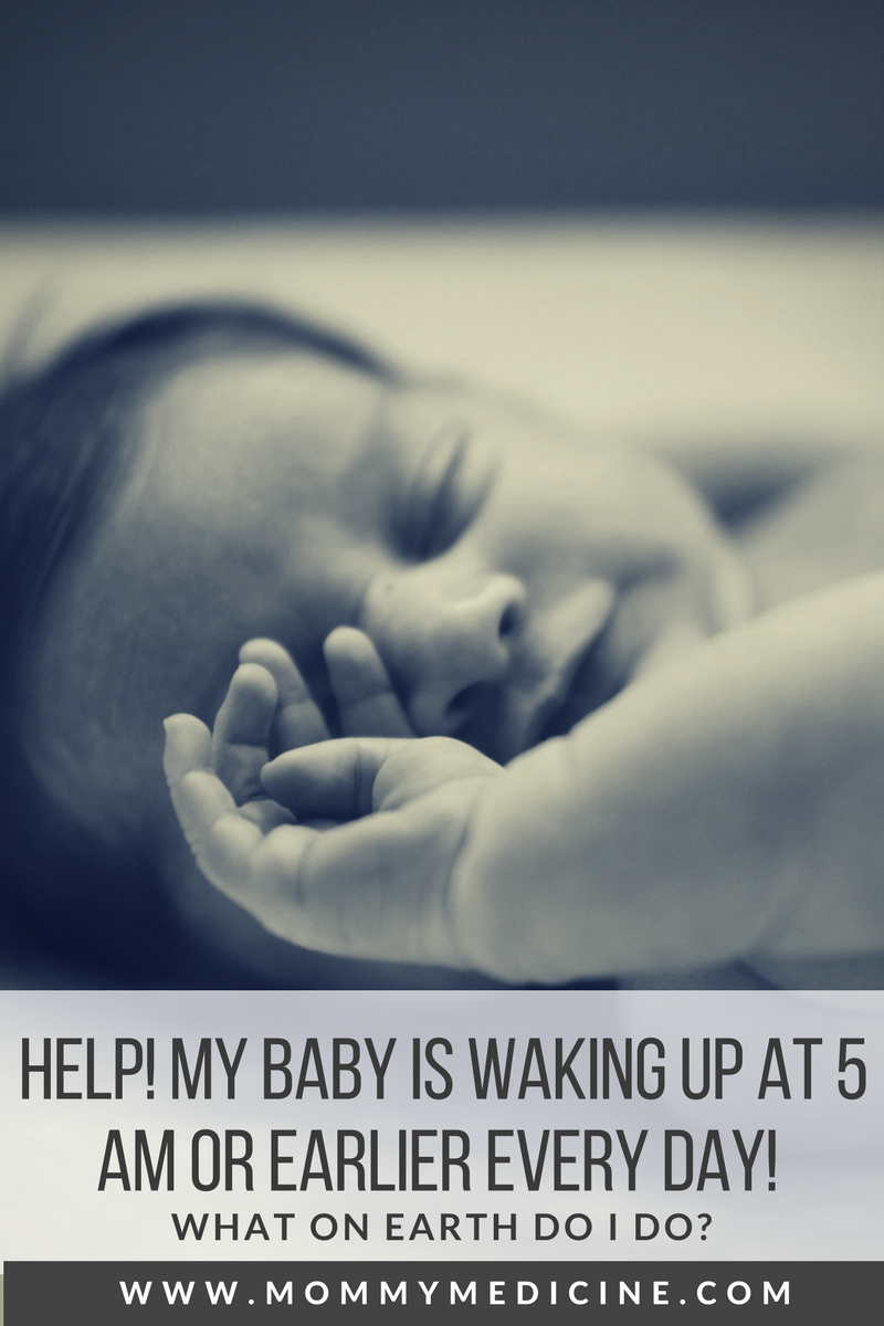 my baby is waking up at 5am every day what do I do? how do I get my baby to sleep through the night?