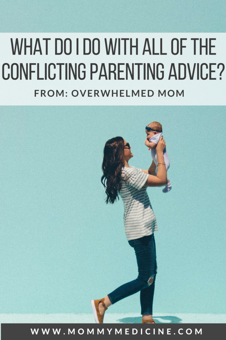 What do I do with all of the conflicting parenting advice?
