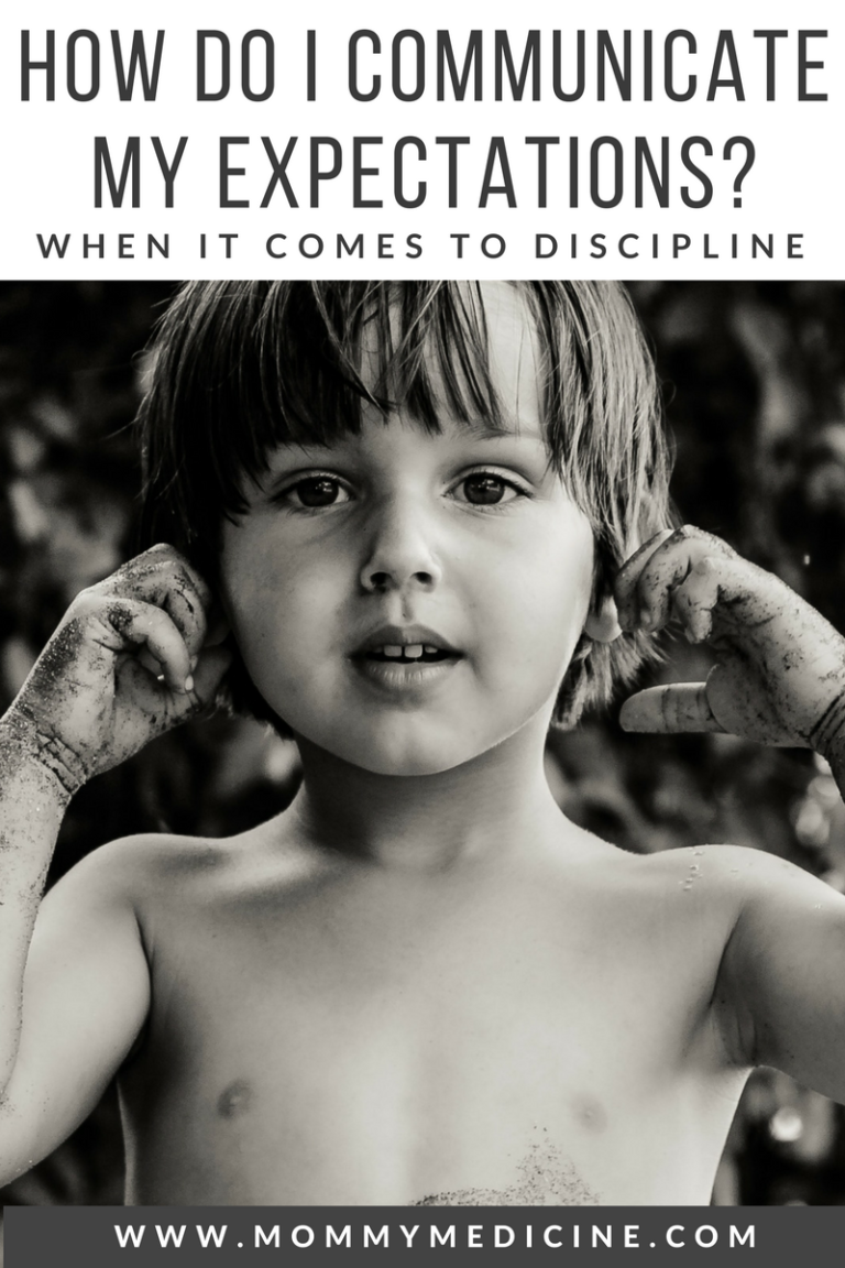 Expectations: How To Communicate Your Expectations When it Comes to Discipline?