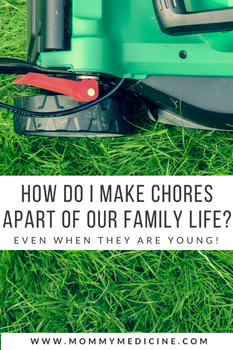 How Do I Make Chores a Part of Our Family Life?