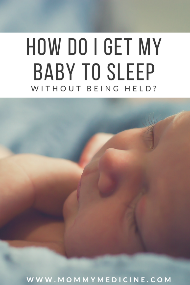How can I get my baby to sleep without being held?